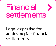 Financial settlements. Legal expertise for achieving fair financial settlements.
